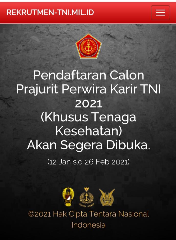 Mabes TNI Membuka Pendaftaran Calon Perwira Prajurit Karir (Khusus Tenaga Kesehatan) Tanggal 12 Januari – 26 Februari 2021.